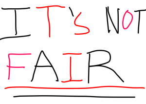 its-not-fair