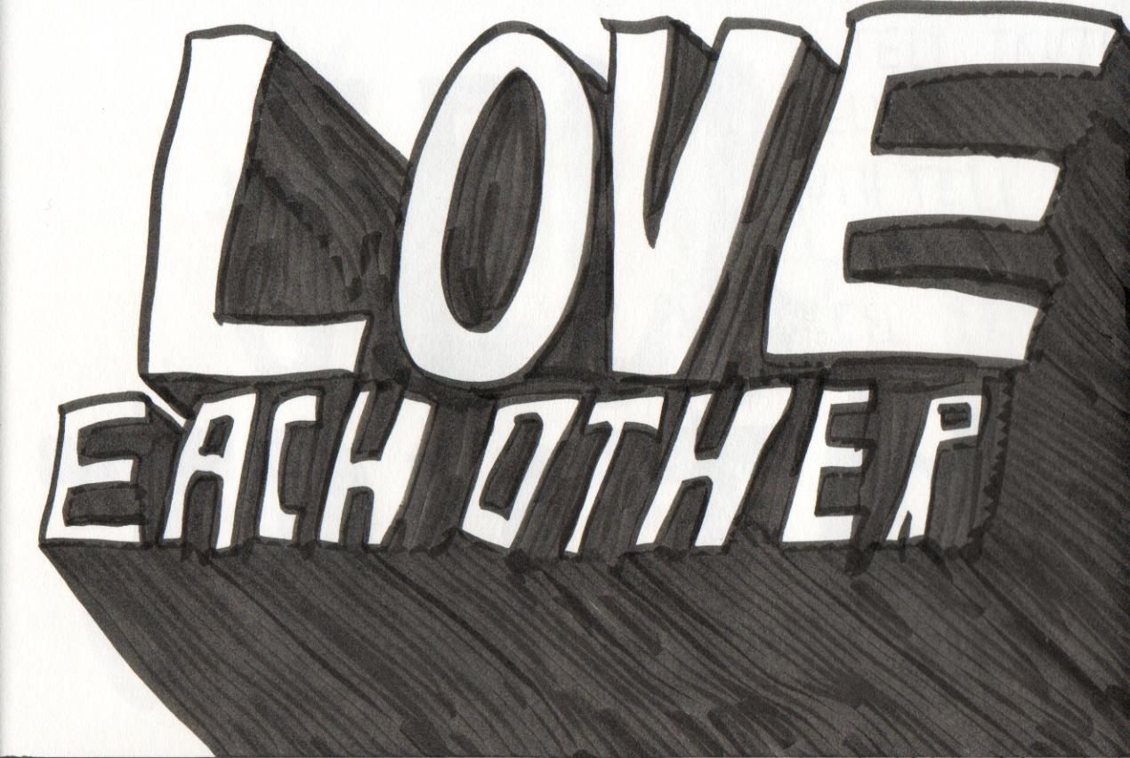 If God So Loves Us . . .